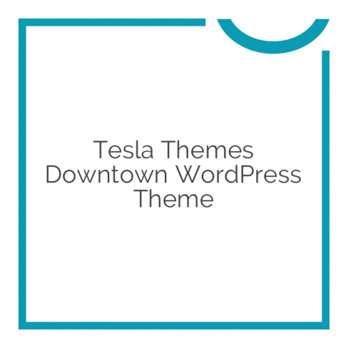 Tesla Themes Downtown WordPress Theme 1.5.3