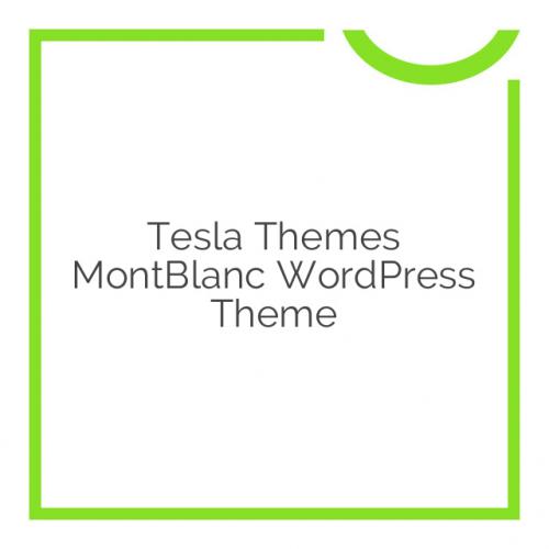 Tesla Themes MontBlanc WordPress Theme 1.0.8