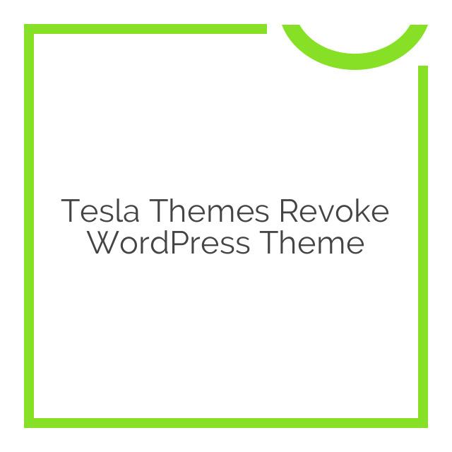 Tesla Themes Revoke WordPress Theme 1.9.6.8