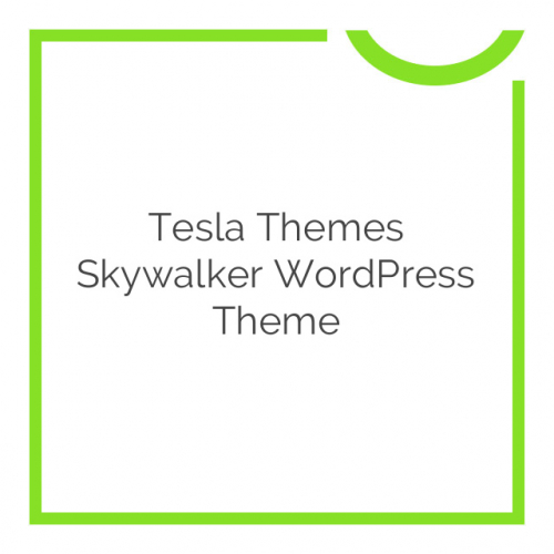 Tesla Themes Skywalker WordPress Theme 1.3.2