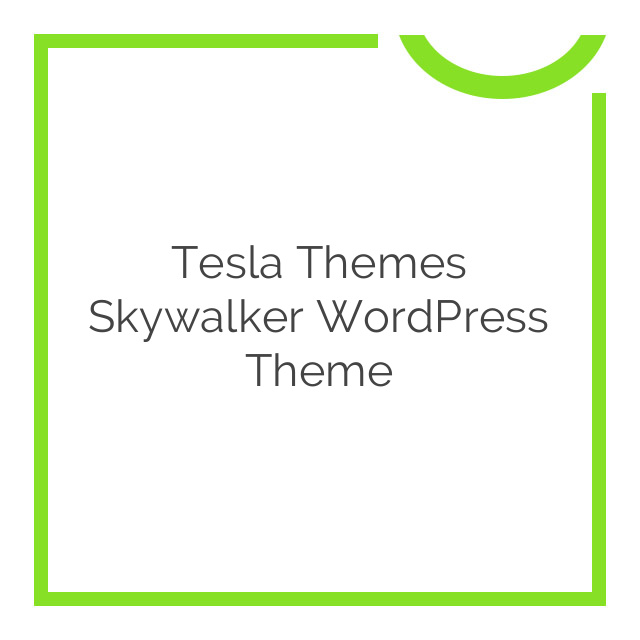 Tesla Themes Skywalker WordPress Theme 1.3.2