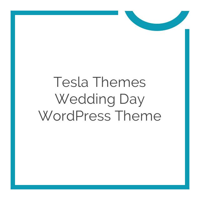 Tesla Themes Wedding Day WordPress Theme 1.2.2