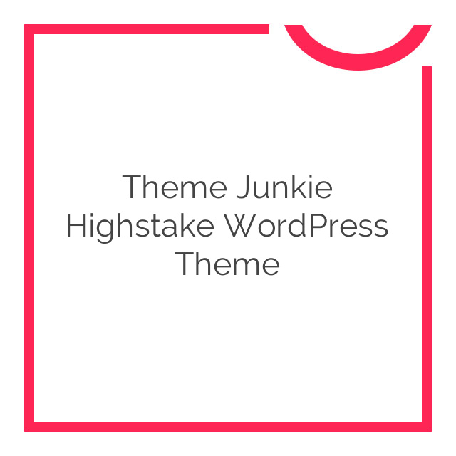 Theme Junkie Highstake WordPress Theme 1.0.1