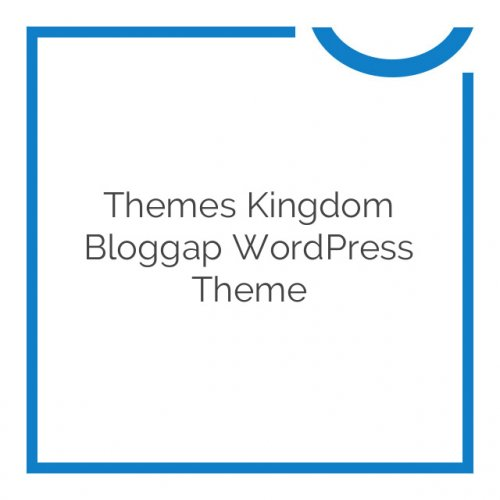 Themes Kingdom Bloggap WordPress Theme 1.9.6