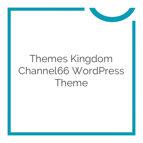 Themes Kingdom Channel66 WordPress Theme 1.7