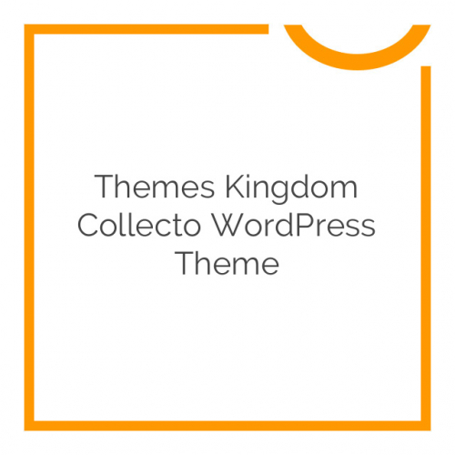 Themes Kingdom Collecto WordPress Theme 1.0.4