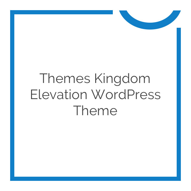 Themes Kingdom Elevation WordPress Theme 1.9.1