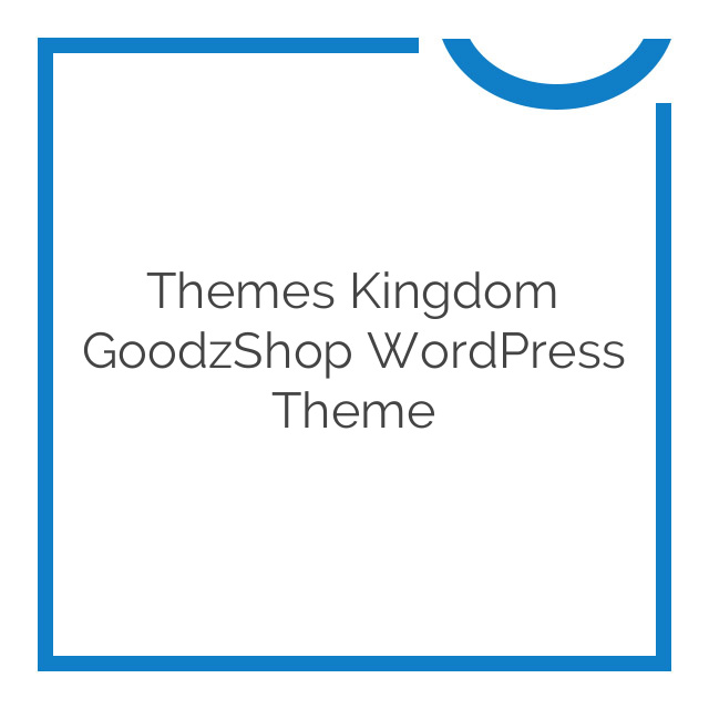Themes Kingdom GoodzShop WordPress Theme 1.1.7