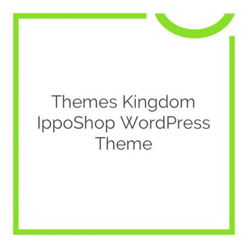 Themes Kingdom IppoShop WordPress Theme 1.1.8