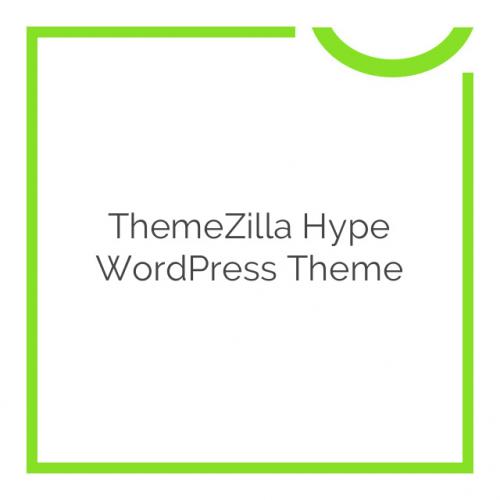 ThemeZilla Hype WordPress Theme 2.1.4