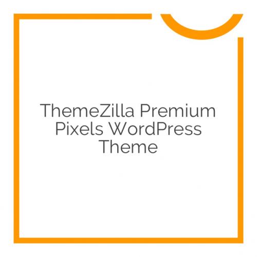 ThemeZilla Premium Pixels WordPress Theme 1.5