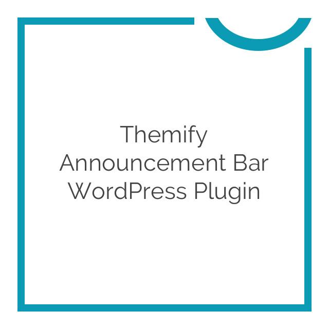 Themify Announcement Bar WordPress Plugin 1.2.6