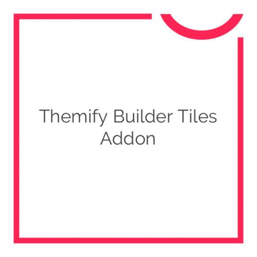 Themify Builder Tiles Addon 1.3.5