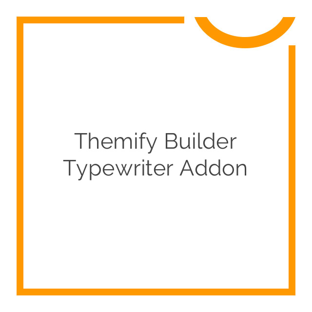 Themify Builder Typewriter Addon 1.0.7