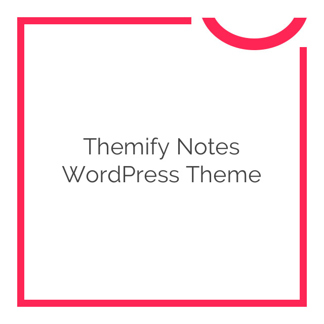 Themify Notes WordPress Theme 1.7.9