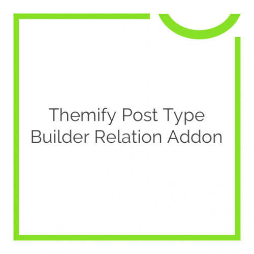 Themify Post Type Builder Relation Addon 1.1.3