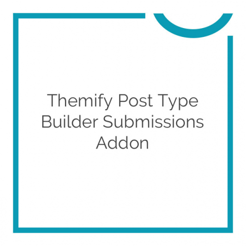 Themify Post Type Builder Submissions Addon 1.2.1