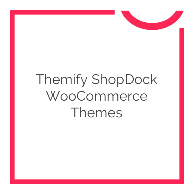 Themify ShopDock WooCommerce Themes 2.1.6