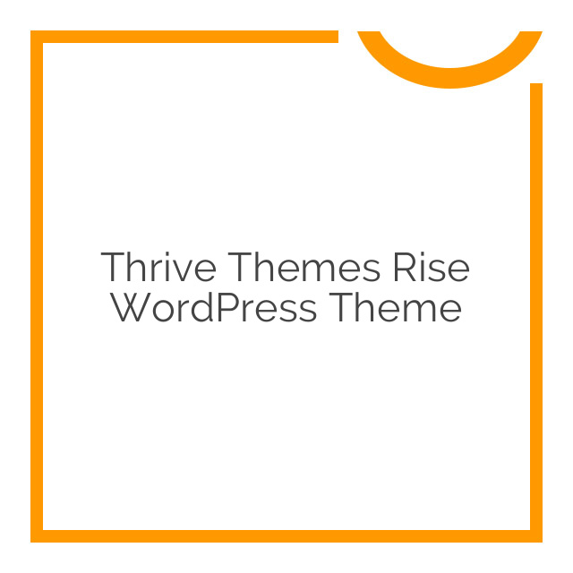 Thrive Themes Rise WordPress Theme 1.300.05