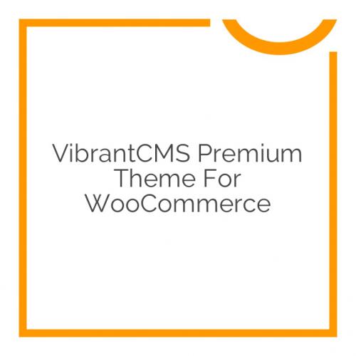VibrantCMS Premium Theme for WooCommerce 2.6.0