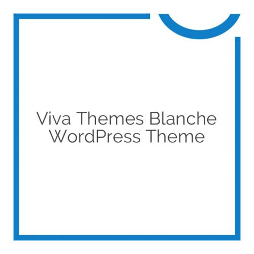 Viva Themes Blanche WordPress Theme 1.1.0