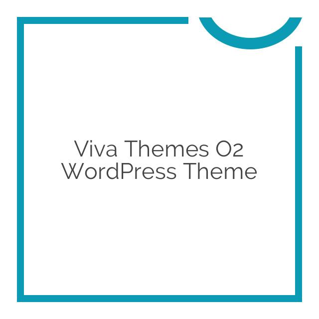 Viva Themes O2 WordPress Theme 2.1.0