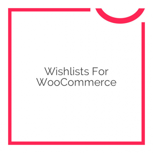 Wishlists for WooCommerce 2.1.0