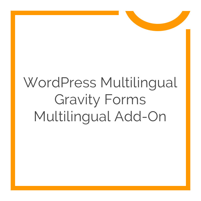 WordPress Multilingual Gravity Forms Multilingual Add-On 1.3.16