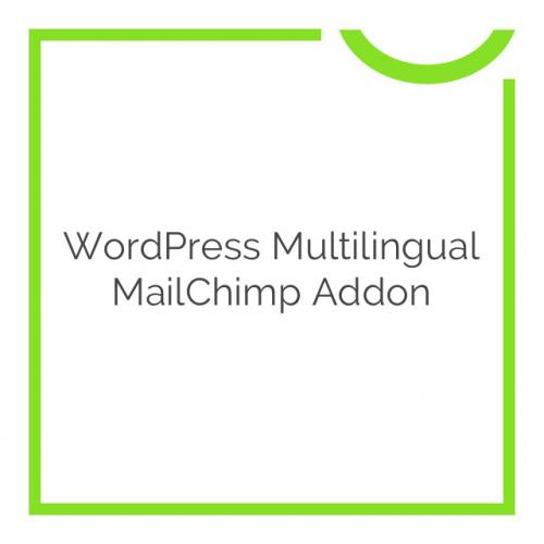WordPress Multilingual MailChimp Addon 0.0.1