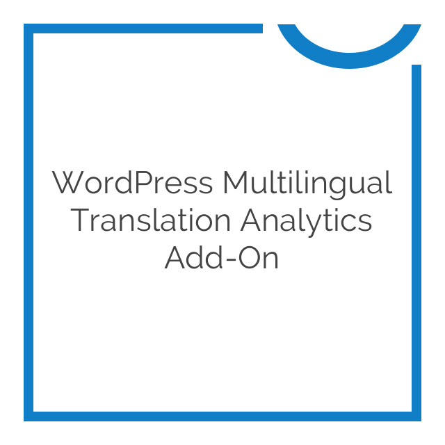 WordPress Multilingual Translation Analytics Add-On 1.0.7