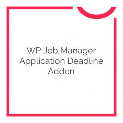WP Job Manager Application Deadline Addon 1.2.0