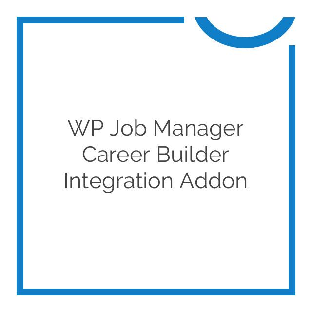 WP Job Manager Career Builder Integration Addon 1.0.5