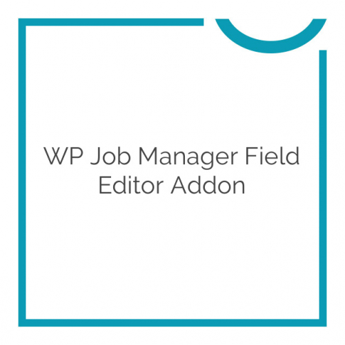WP Job Manager Field Editor Addon 1.7.10