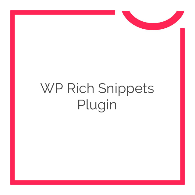 WP Rich Snippets Plugin 1.4.6