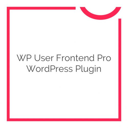 WP User Frontend Pro WordPress Plugin 2.7.0