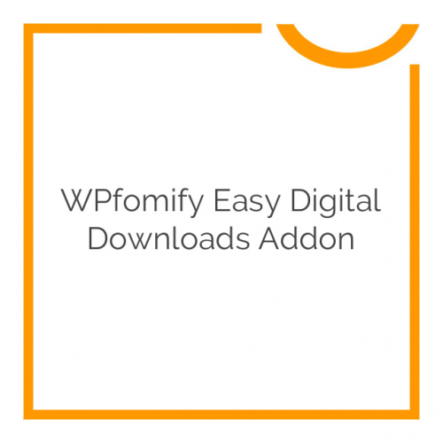 WPfomify Easy Digital Downloads Addon 1.0.1