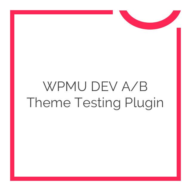WPMU DEV A/B Theme Testing Plugin 1.3.2