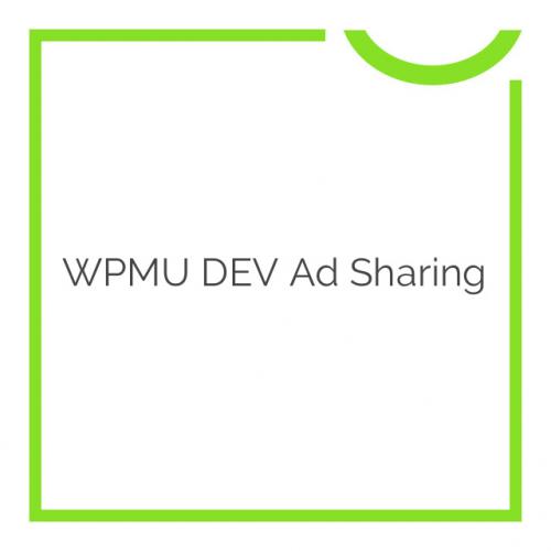 WPMU DEV Ad Sharing 1.2.1