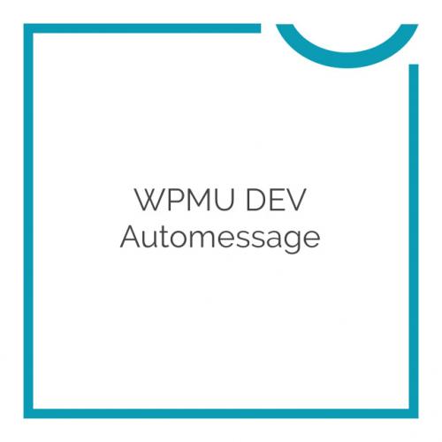 WPMU DEV Automessage 2.4.5