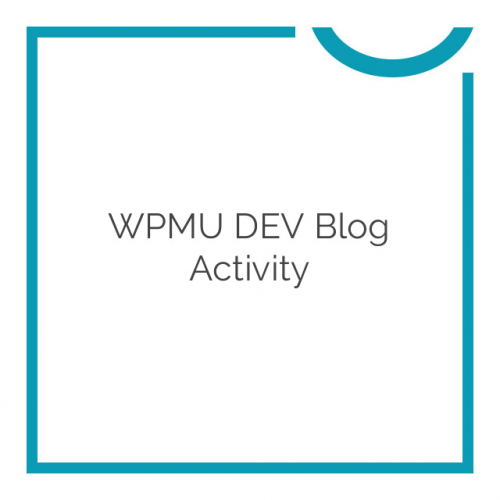 WPMU DEV Blog Activity 1.1.6