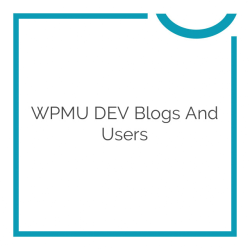 WPMU DEV Blogs And Users 2.3