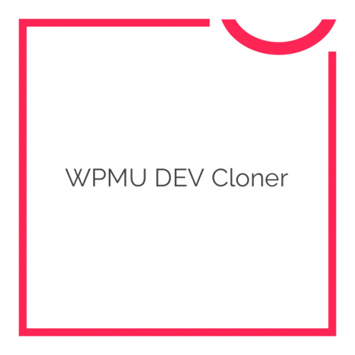 WPMU DEV Cloner 1.7.7