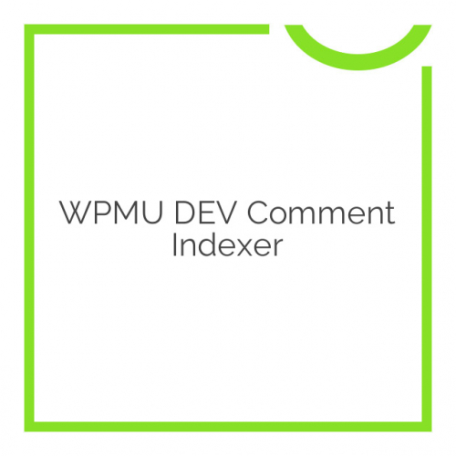 WPMU DEV Comment Indexer 1.0.9.1
