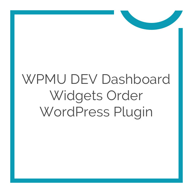 WPMU DEV Dashboard Widgets Order WordPress Plugin 2.0.4.2