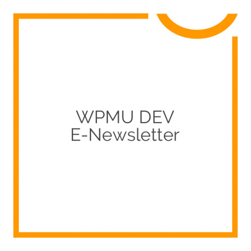 WPMU DEV E-Newsletter 2.7.4.3