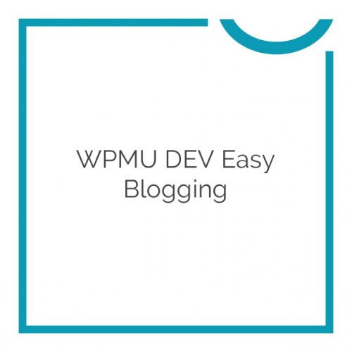 WPMU DEV Easy Blogging 3.3.5