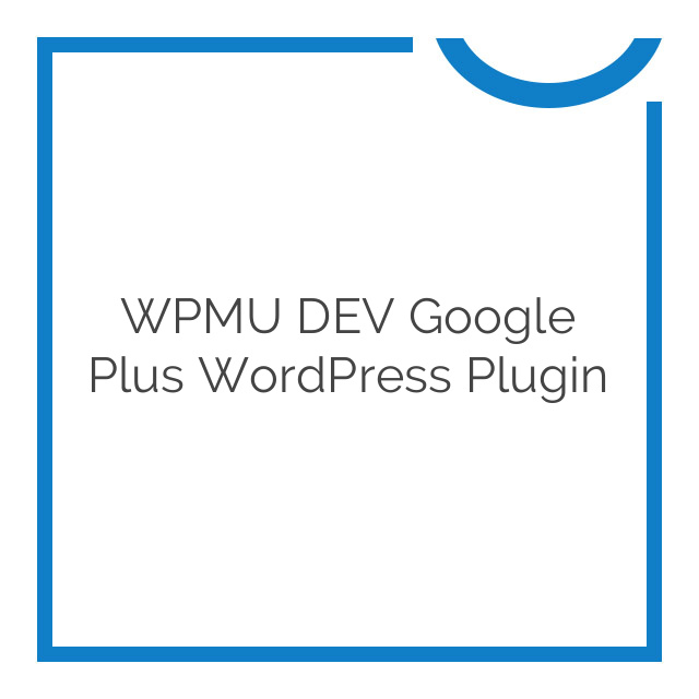 WPMU DEV Google plus WordPress Plugin 1.4.3