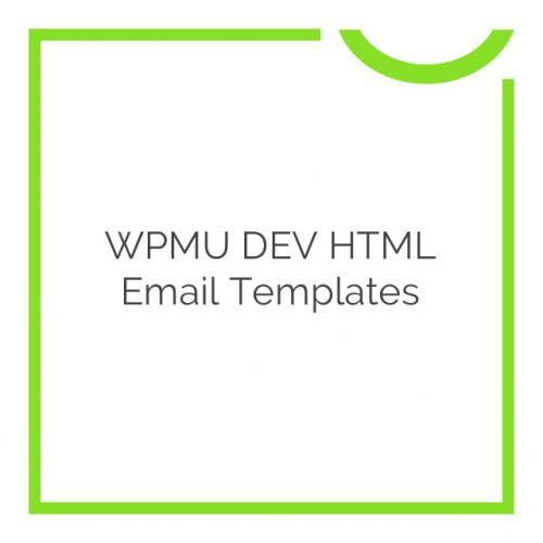 WPMU DEV HTML Email Templates 2.0.6
