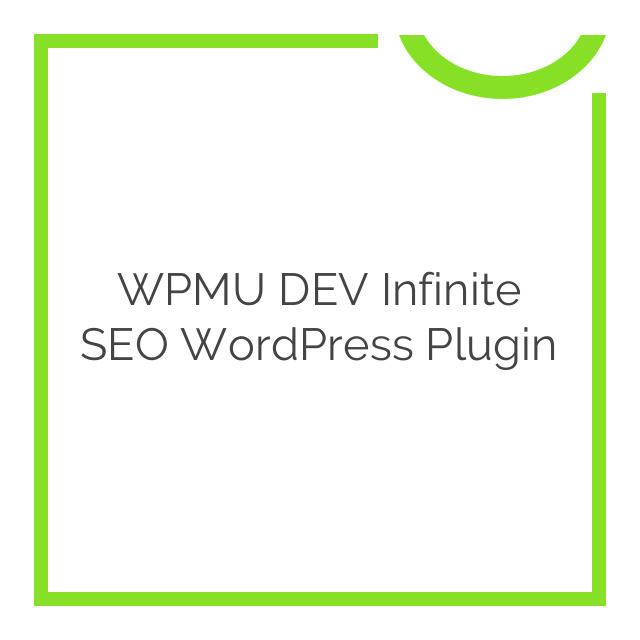 WPMU DEV Infinite SEO WordPress Plugin 1.7.5