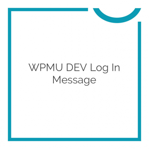 WPMU DEV Log In Message 1.0.2